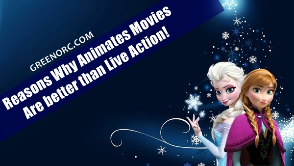 Why Animates Movies are better than Live Action (1)
