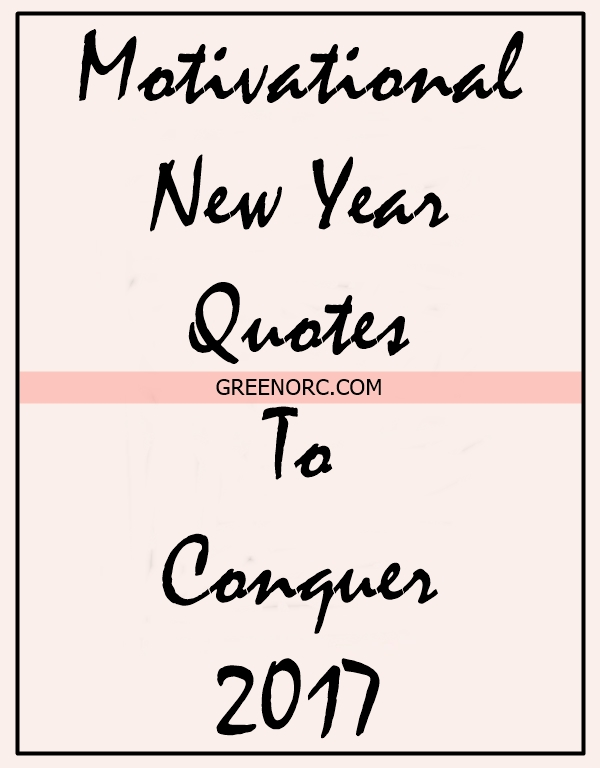 motivational-new-year-quotes-to-conquer-2017-1