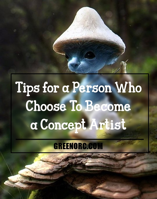 tips-for-a-person-who-choose-to-become-a-concept-artist-1