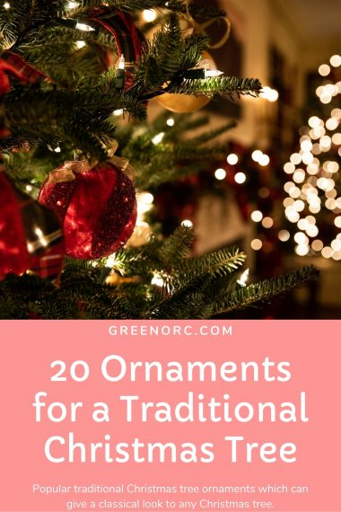 Ornaments for a traditional Christmas tree